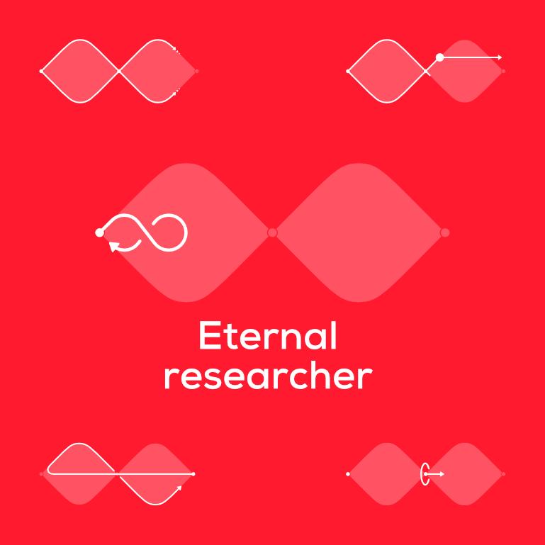 Eternal researcher