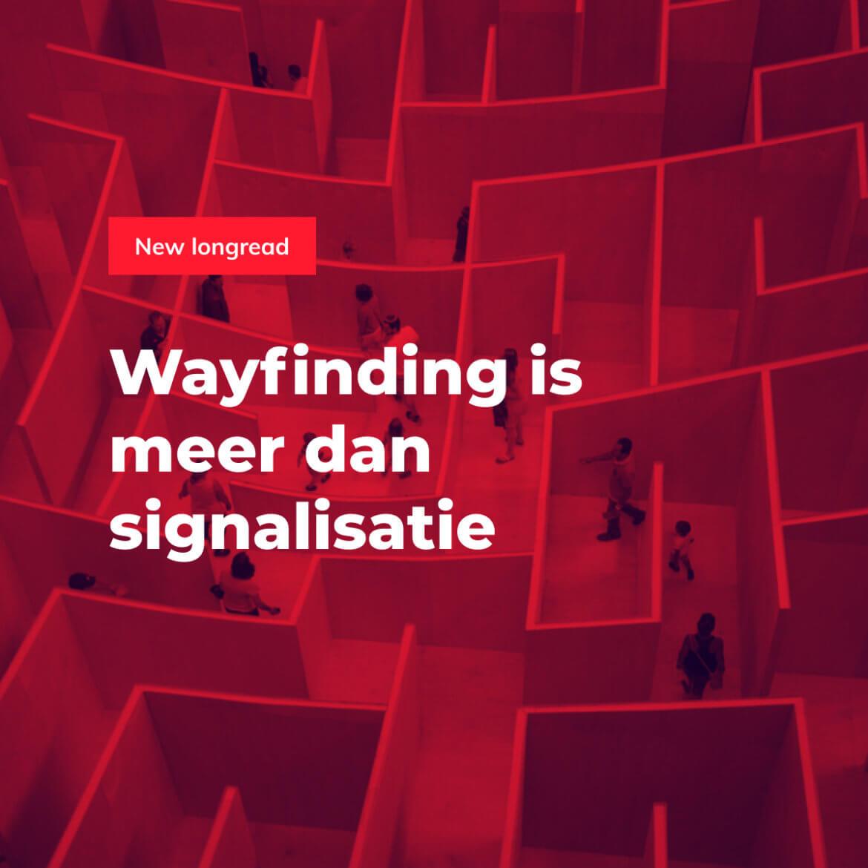 Wayfinding is meer dan signalisatie